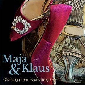 Chasing Dreams On The Go - CD / Maja & Klaus / 2021