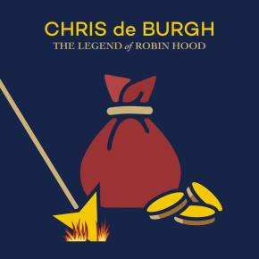 The Legend Of Robin Hood - 2CD / Chris De Burgh / 2021