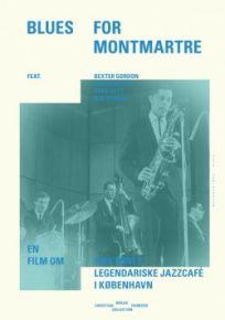 Blues for Montmartre - DVD / Christian Braad Thomsen / 2011