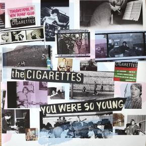 You Were So Young - 2LP (Hvid Vinyl) / The Cigarettes / 2019 / 2020