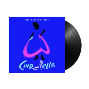"Highlights from Andrew Lloyd Webber's ""cinderella"" - LP / Andrew Lloyd Webber, ""Cinderella"" Original Album Cast / 2021"