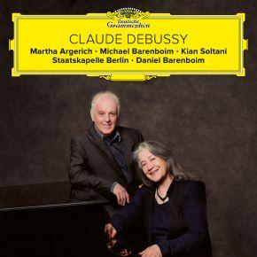 Claude Debussy - CD / Daniel Barenboim | Martha Argerich | Staatskapelle Berlin / 2018/2021