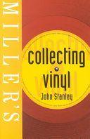Collecting Vinyl - BOG / John Stanley (forfatter) / 2002