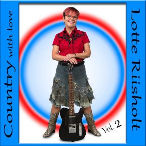 Country With Love Vol. 2 - CD / Lotte Riisholt / 2021