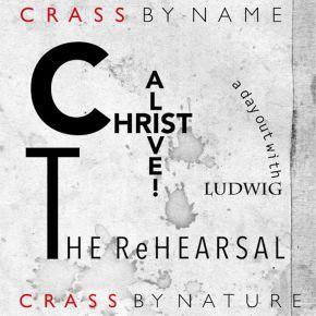 Christ Alive! – The Rehearsal - LP (RSD 2021) / Crass / 2021