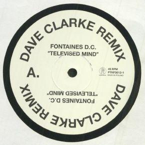 "Televised Mind (Dave Clarke Remix) - 12"" Vinyl / Fontaines D.C. / 2021"
