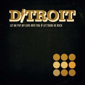 "Let Me Put My Love in You - 7"" Vinyl / D/Troit / 2019"