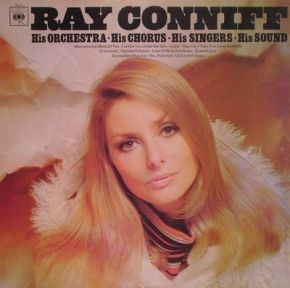 His Orchestra - His Chorus - His Singers - His Sound - LP / Ray Conniff, His Orchestra And Singers / 1969