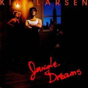 Jungle Dreams - CD / Kim Larsen / 1981