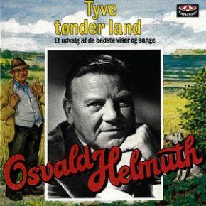 Tyve tønder land- LP / Osvald Helmuth / 1981