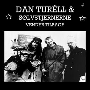 Dan Turéll & Sølvstjernerne Vender Tilbage - LP / Dan Turéll & Sølvstjernerne / 2004 / 2021