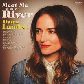 Meet Me At The River - LP (Farvet vinyl) / Dawn Landes / 2018