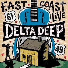 East Coast Live - CD+DVD / Delta Deep / 2018