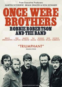 Once Were Brothers: Robbie Robertson and the Band - DVD / The Band / 2019