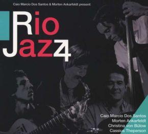 Rio Jazz 4 - CD / Dos Santos, Caio Marcio, Morten Ankarfeldt  / 2015