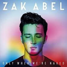 Only When We're Naked - CD / ZAK ABEL / 2017