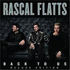 Back To Us - CD (Deluxe) / Rascal Flatts / 2017