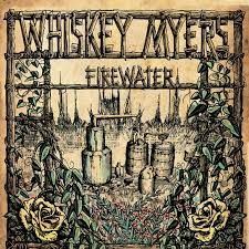Firewater - 2LP (RSD 2020) / Whiskey Myers / 2011 / 2020