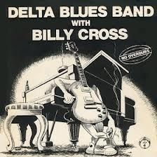 No overdubs - LP / Delta Blues Band with Billy Cross / 1979