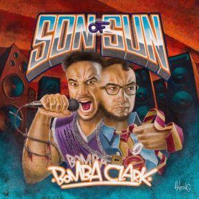 BombaClark - LP / Son of Sun / 2017