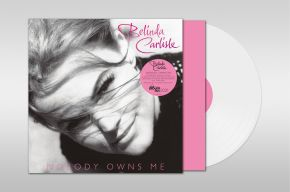 Nobody Owns Me - LP (Hvid Vinyl) / Belinda Carlisle / 2021