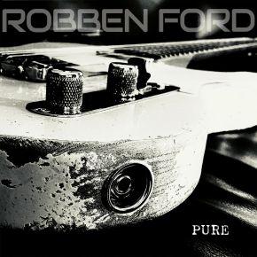 Pure - LP (Krystal Klar Vinyl) / Robben Ford / 2021