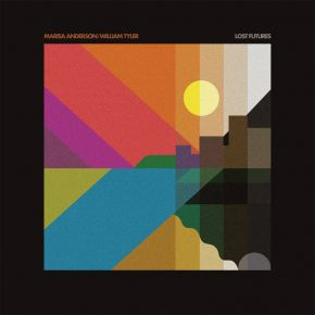 Lost Futures - LP (Blå Indie's Exclusive Vinyl) / Marisa Anderson & William Tyler / 2021