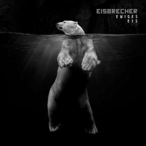 Ewiges Eis - 2CD / Eisbrecher / 2018