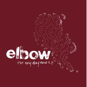 "The Any Day Now EP - 10"" EP (RSD 2021 Farvet Vinyl) / Elbow / 1999/2021"
