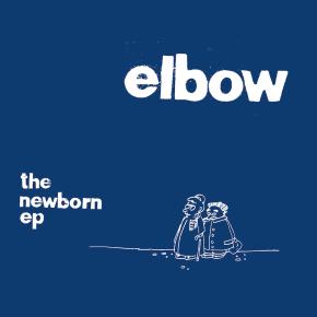 """The Newborn EP - 10"""" EP (RSD 2021 Farvet Vinyl) / Elbow / 2000/2021"""
