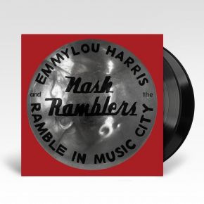 Ramble In Music City: The Lost Concert - LP / Emmylou Harris & The Nash Ramblers / 2021