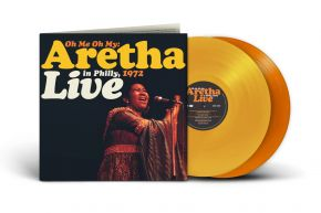 Oh Me Oh My: Aretha Live In Philly, 1972 - 2LP (RSD 2021 Farvet Vinyl) / Aretha Franklin  / 2007/2021