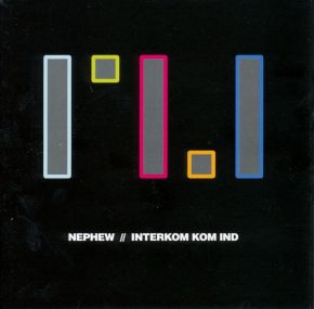 Interkom Kom Ind - CD / Nephew / 2006