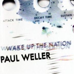Wake Up The Nation - CD / Paul Weller / 2010