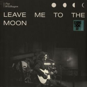 Leave Me To The Moon - LP (RSD 2020) / Fay Wildhagen / 2020