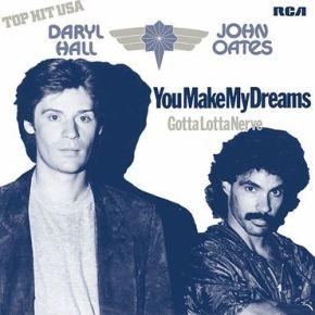 "You Make My Dreams / Gotta Lotta Nerve - 7"" Vinyl (Lilla Vinyl RSD 2021) / Daryl Hall, John Oates  / 1980/2021"