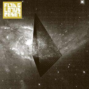 Reset - EP  / Flying Lotus / 2007