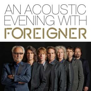 An Acoustic Evening With - CD / Foreigner / 2021