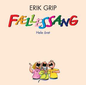 Fællessang - Hele Året - CD / Erik Grip / 2020