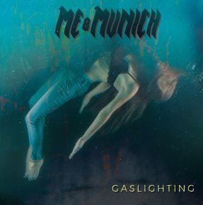 Gaslighting - LP / Me & Munich / 2020