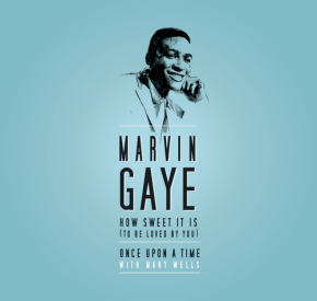"""How Sweet It Is (To Be Loved By You) - 7"""" (RSD 2015) / Marvin Gaye / 2015"""