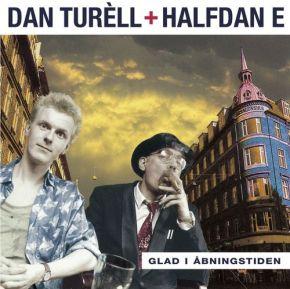 Glad I Åbningstiden - LP (Hvid vinyl) / Dan Turéll & Halfdan E / 1996 / 2018