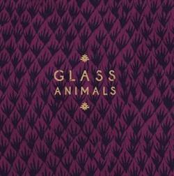 "RSD 2015 Remixes EP - 12"" (RSD 2015) / Glass Animals / 2015"