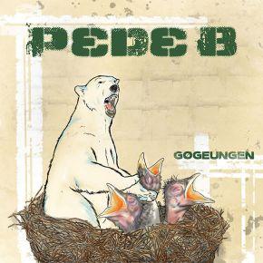 Gøgeungen - 2LP / Pede B / 2020