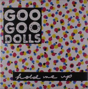 Hold Me Up - LP (Hvid Vinyl) / Goo Goo Dolls / 1990/2019