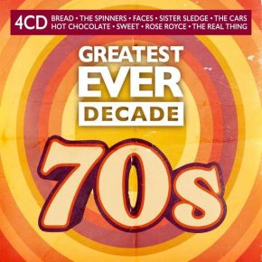 Greatest Ever Decade: The 70s - 4CD / Various Artists / 2021