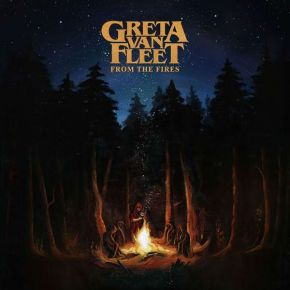 "From The Fires - 12"" Vinyl EP / Greta Van Fleet / 2017 / 2019"
