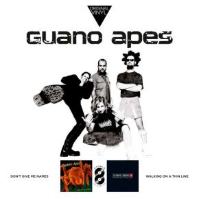 Don't Give Me Names + Walking on a Thin Line - 2LP / Guano Apes / 2019