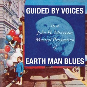 Earth Man Blues - LP / Guided By Voices / ´2021