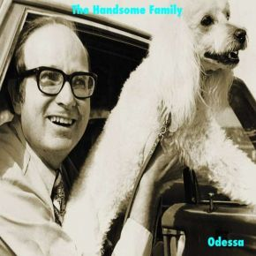 Odessa - LP / The Handsome Family / 1995 / 2020